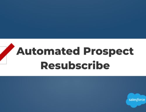 Resubscribe Prospects With This New Pardot Feature