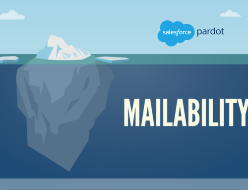 7 Reasons Why You Should Enable Pardot's Mailability Enhancement