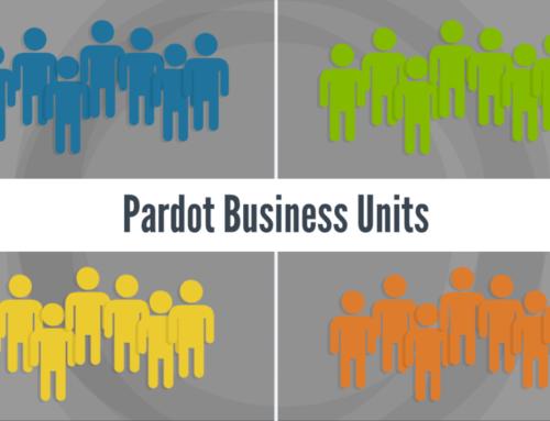 Pardot Business Units 101