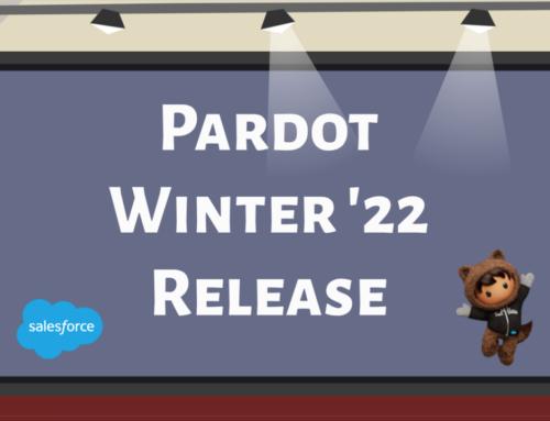 Pardot Winter '22 Release Favorites